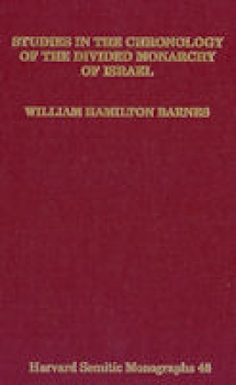 Barnes William Hamilton: Studies in the Chronology of the Divided Monarchy of Israel