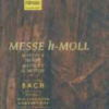 Bach Johann Sebastian: Messe h-Moll * Audio-CD's