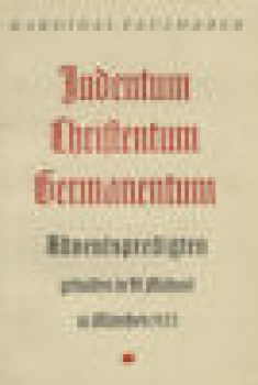 Faulhaber Michael, Kardinal: Adventspredigten - Judentum, Christentum, Germanentum